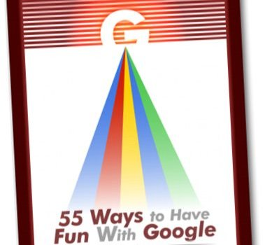 Free ebook  55 Ways to Have Fun With Google c6ee07bbd0