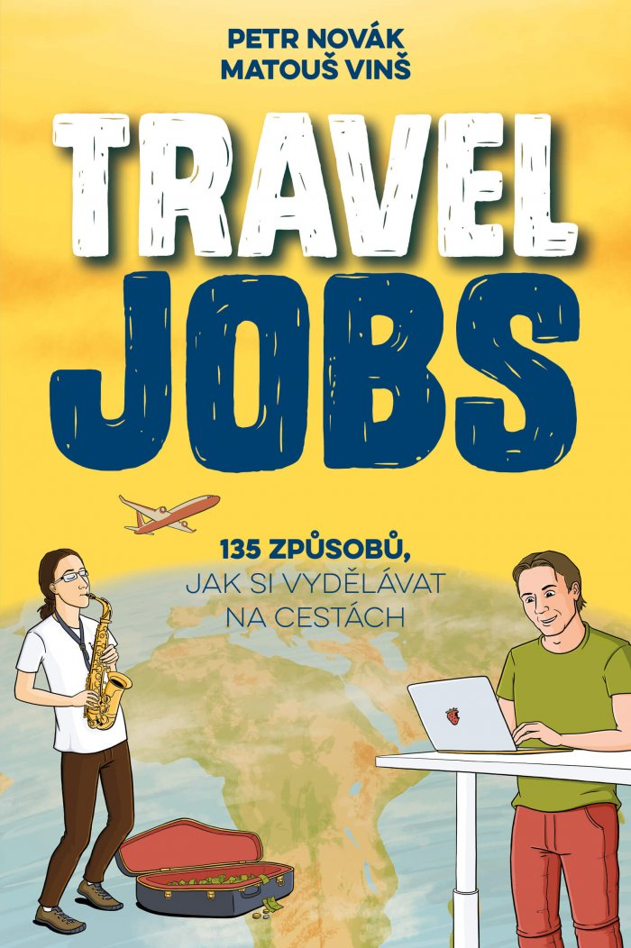Kniha TRAVEL JOBS Láká Na Cesty