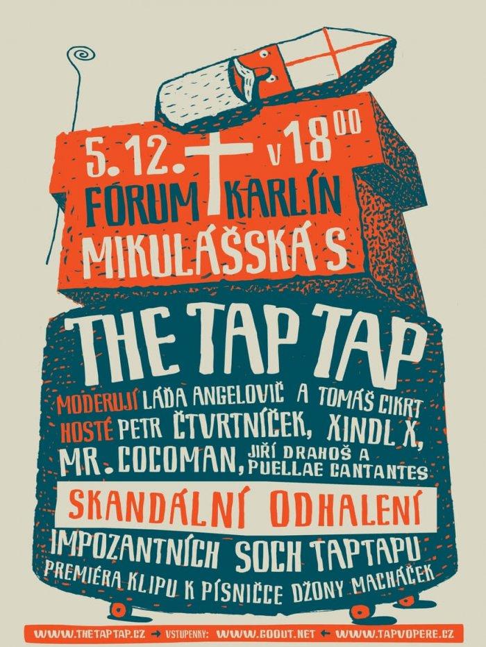 The Tap Tap Budou Mít Mikulášskou