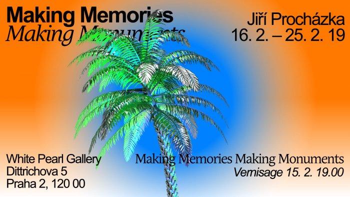White Pearl Gallery Hlásí: Jiří Procházka: Making Memories, Making Monuments
