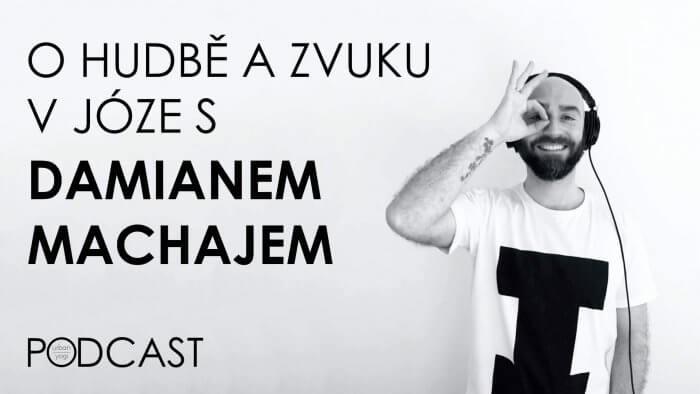 Tip Na Podcast: Hudba A Zvuk V Józe