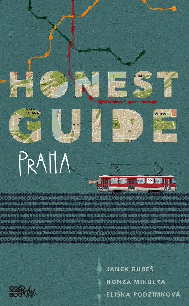 Poznejte Prahu Jinak S Honest Guide! Máme Ukázku Z Knihy