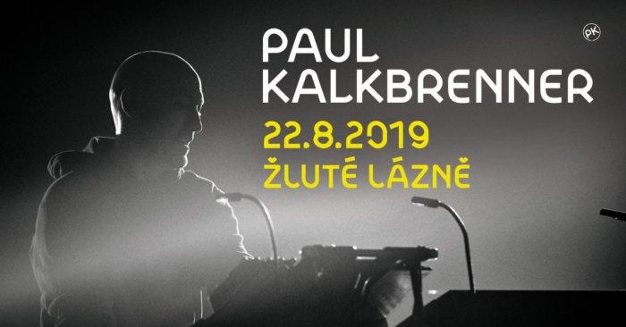 Paul Kalkbrenner Zahraje Ve žlutých Lázních