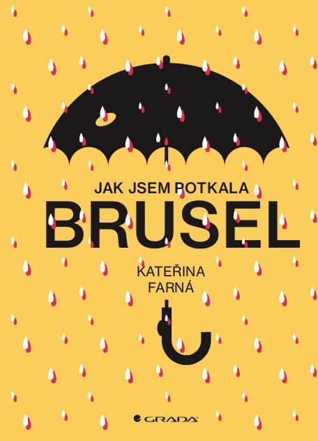 O Bruselu Vážně I Shumorem Vknize Mladé Novinářky