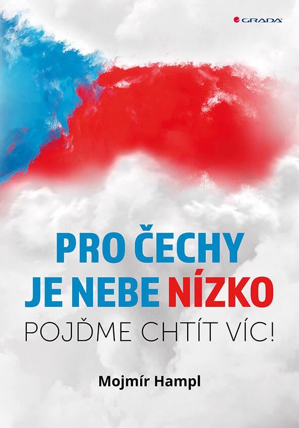 Knižní Novinka: Pro Čechy Je Nebe Nízko