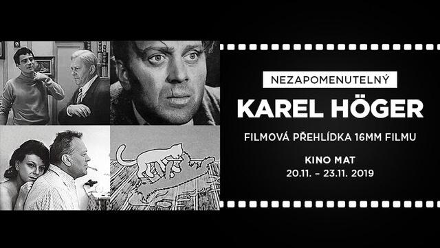 Filmová Přehlídka Připomene Karla Högera