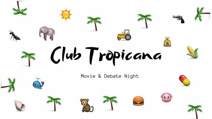 Club Tropicana: Proti Odlesňování A Pro Biodiverzitu
