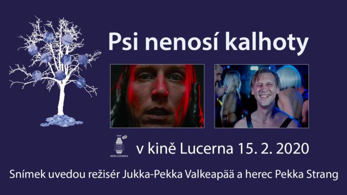 Tvůrci Sado-maso Komedie Psi Nenosí Kalhoty Režisér Jukka-Pekka Valkeapää A Herec Pekka Strang Na Severské Filmové Zimě!