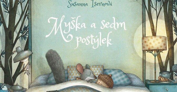 Isernová Susanna, Somá Marco: Myška A Sedm Postýlek