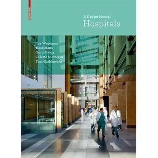 Hospitals: A Design Manual