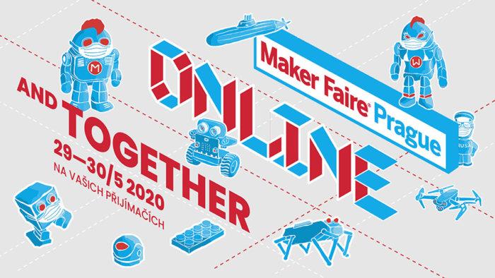 Maker Faire Prague – Kutilský Festival Bude V Online Podobě