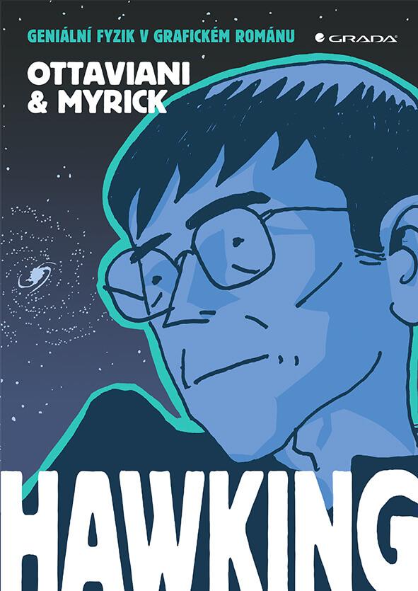 Hawking.Geniální Fyzik Vgrafickém Románu