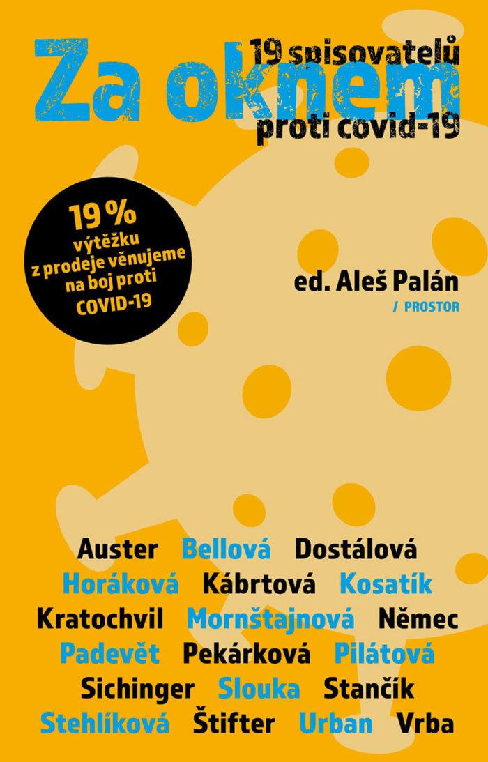 19 Spisovatelů Zvučných Jmen Psalo O Koronaviru