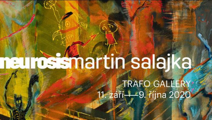 Martin Salajka V Pražské Trafo Gallery S Výstavou Neurosis