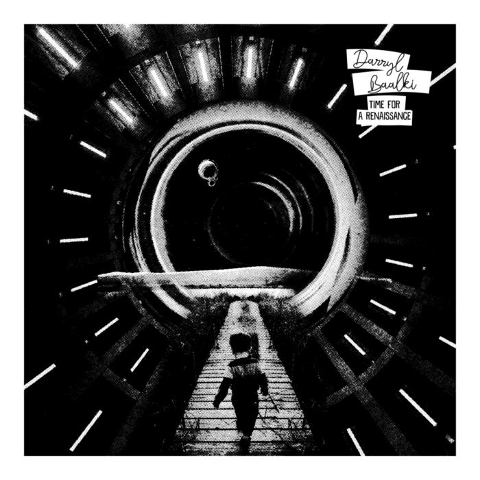"""Darryl Baalki Vydává Svou První Vinylovou Desku """"Time For A Renessaince"""""""