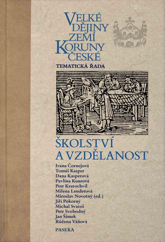 Ukázka: Velké Dějiny Zemí Koruny české –  Školství A Vzdělanost