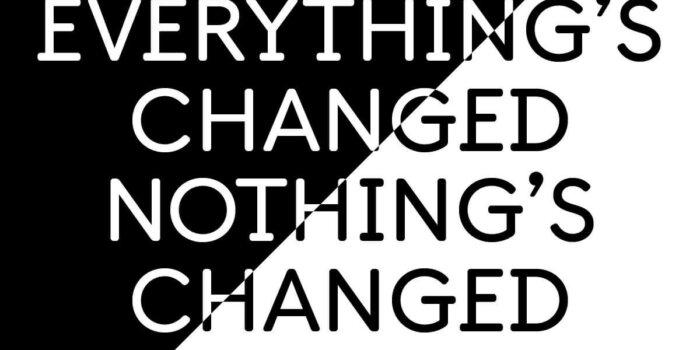 Everything´s Changed — Nothing´s Dům Umění Ústí Nad Labem_
