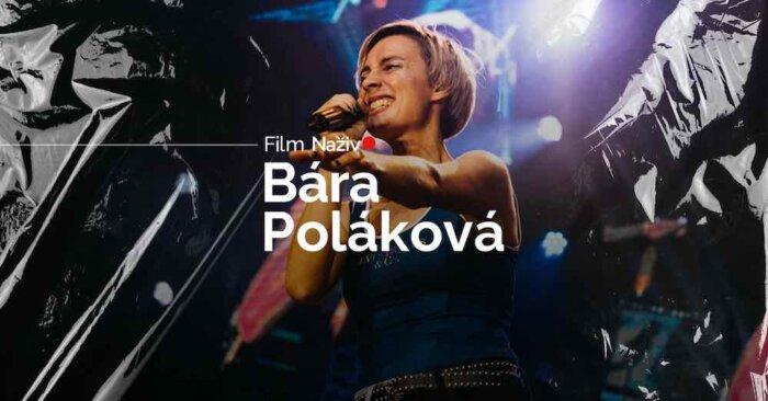 BARBORA POLÁKOVÁ V Hudebním Filmu Naživo -už Dnes Ve 20:00