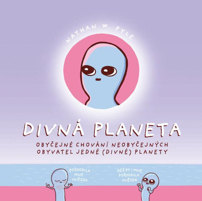 Vítej, Divná Planeto