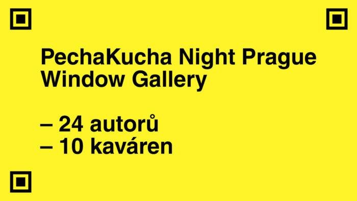 PechaKucha Night Prague Window Gallery Přemění Prázdné Výlohy Zavřených Kaváren Na Výstavní Prostor