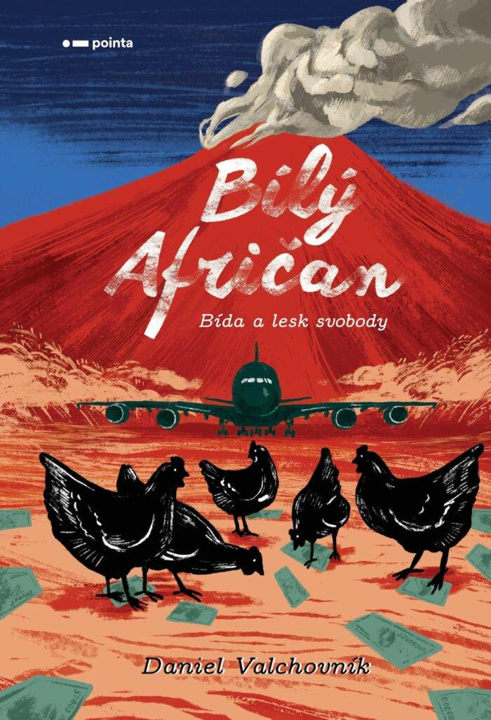 V Pointě Vychází Cestopisný Román Bílý Afričan