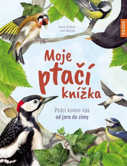 Knižní Tip: Moje Ptačí Knížka Je Poutavé čtení Pro Zvídavé Děti