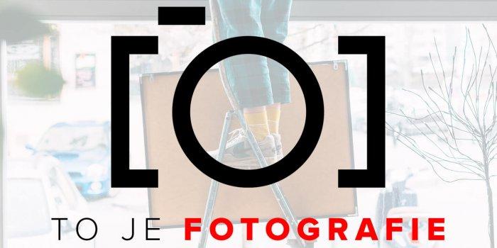 To Je Fotografie