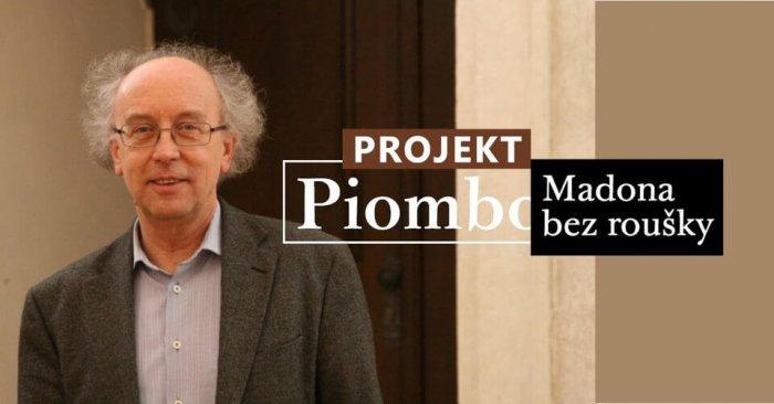 Muzeum Umění Olomouc Zahajuje Projekt Piombo: Madona Bez Roušky