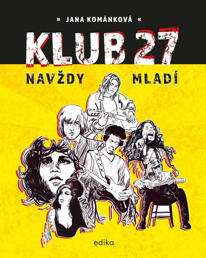 První česká Kniha O Klubu 27 + Kód Na Dopravu Zdarma