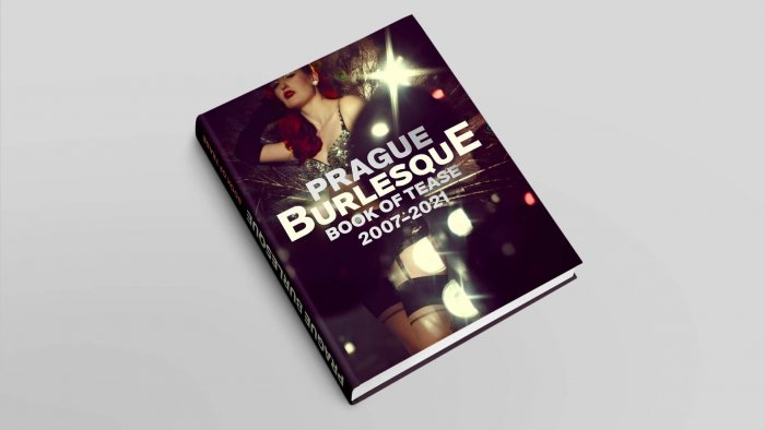Prague Burlesque Chystá Fotografickou Knihu BOOK OF TEASE