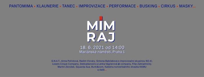 Festival Nonverbálního, Tanečního A Improvizačního Divadla MIMRAJ Už Tento Pátek V Praze