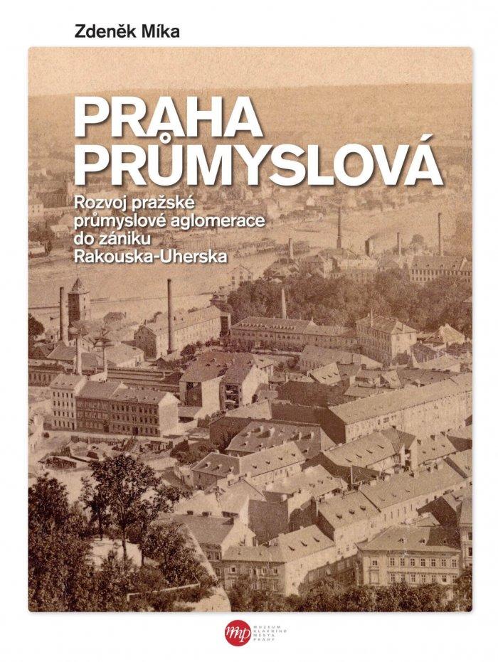 Knižní Tip: Praha Průmyslová