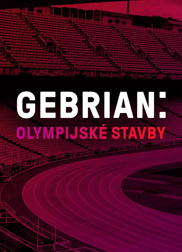 Architekt Adam Gebrian Vybral Olympijské Stavby, Které Byly Pro Města Přínosem I Přítěží