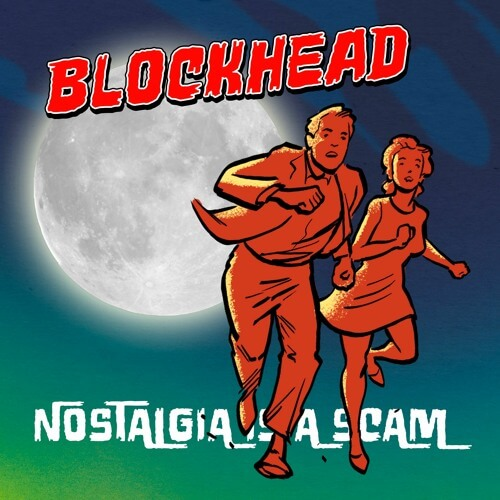 Track Na Víkend: Blockhead – Nostalgia Is A Scam