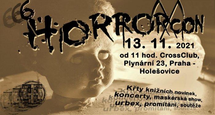 Pražský CrossClub Přivítá 13. Listopadu Již 6. Ročník Festivalu HorrorCon