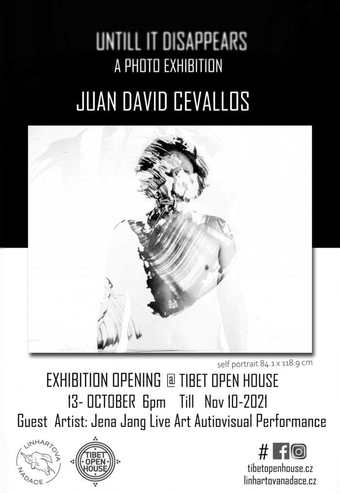 Výstava Fotografií Juana Davida Cavallose Snázvem Dokud To Nezmizí Je Právě Kvidění VTibet Open House